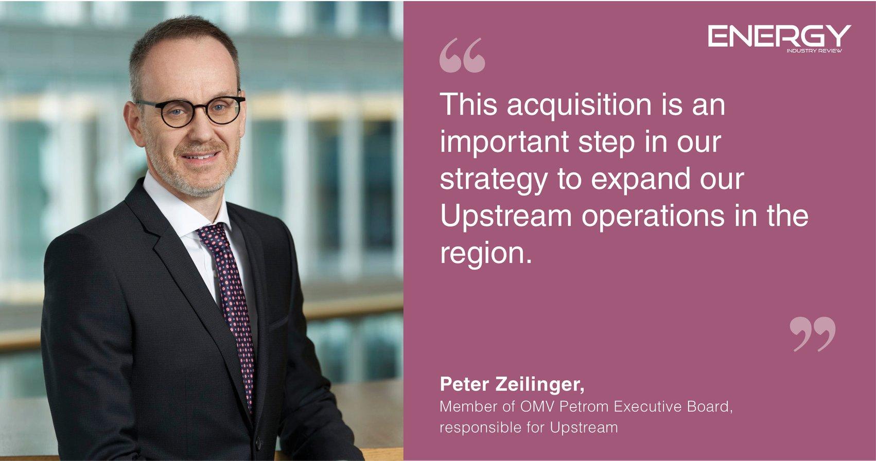 Peter Zeilinger, member of OMV Petrom Executive Board, responsible for Upstream